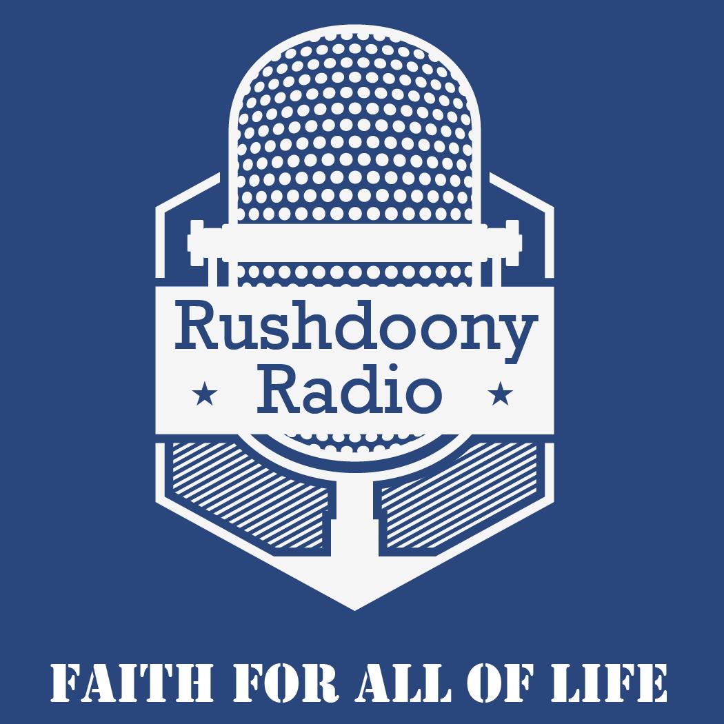 Rushdoony Radio