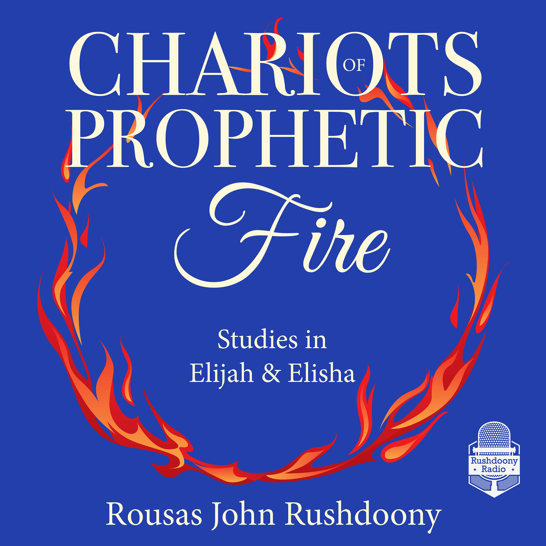 Chariots of Prophetic Fire